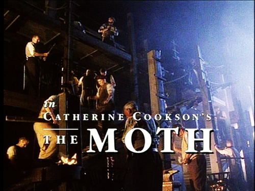 """The Catherine Cookson Experience: """"The Moth"""""""