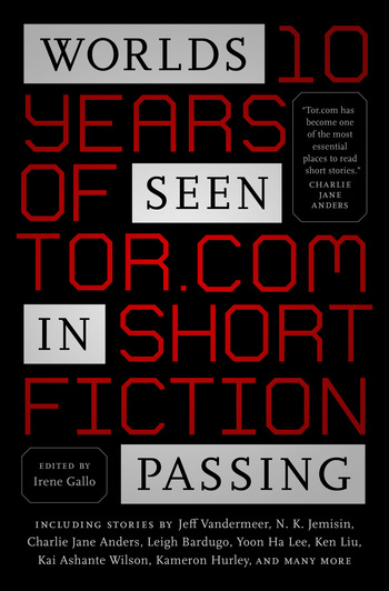 Worlds Seen in Passing: Best of Tor.com